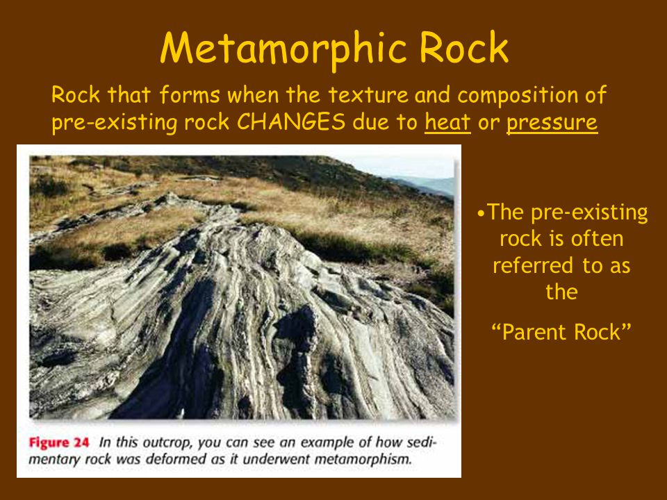 The pre-existing rock is often referred to as the