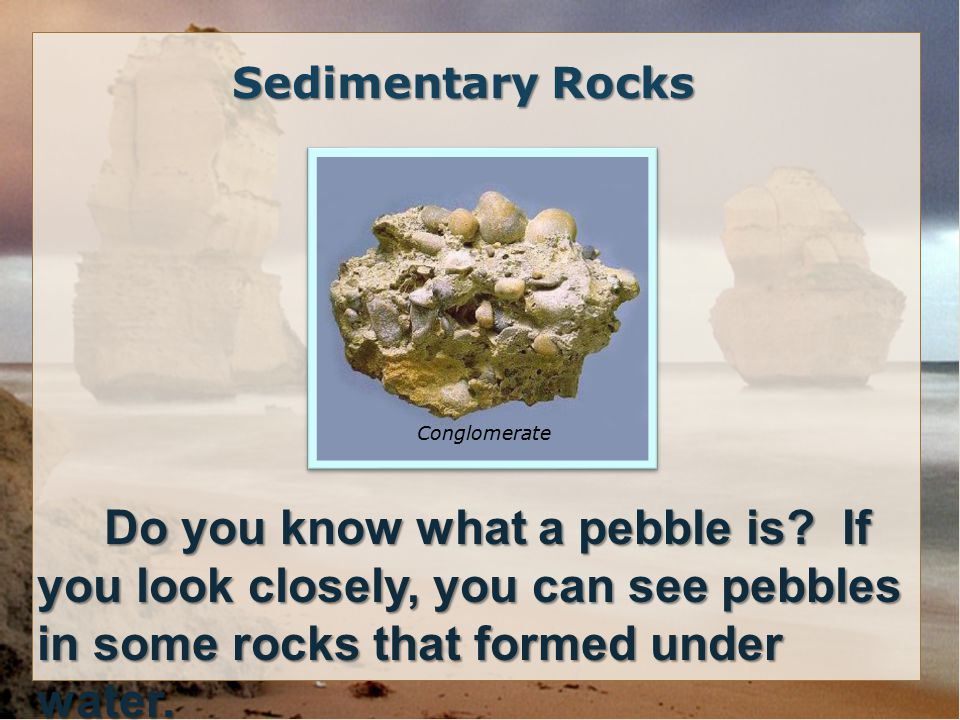 Do you know what a pebble is