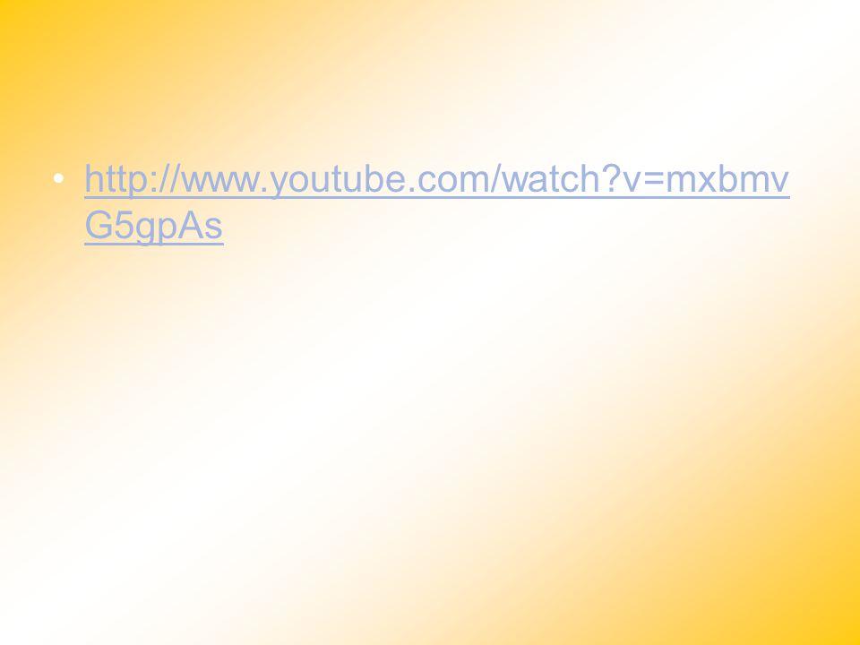 http://www.youtube.com/watch v=mxbmvG5gpAs