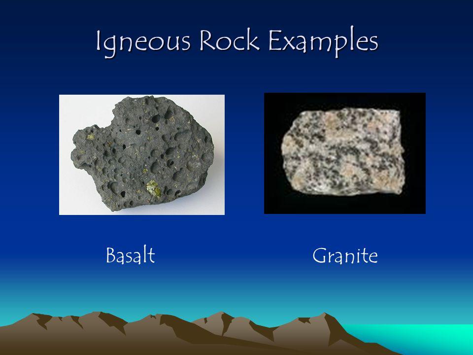 Igneous Rock Examples Basalt Granite