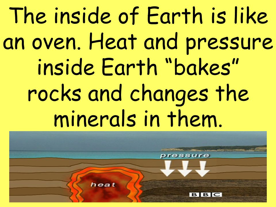 The inside of Earth is like an oven