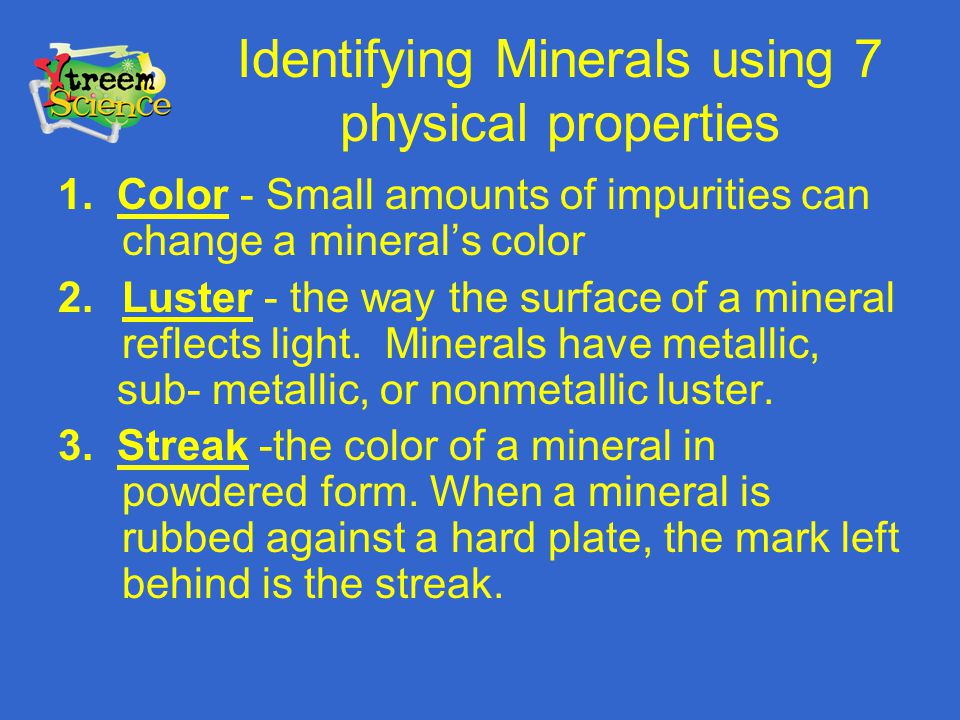 Identifying Minerals using 7 physical properties