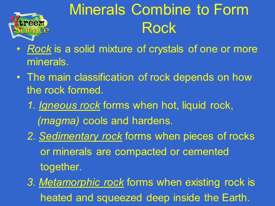 Minerals Combine to Form Rock