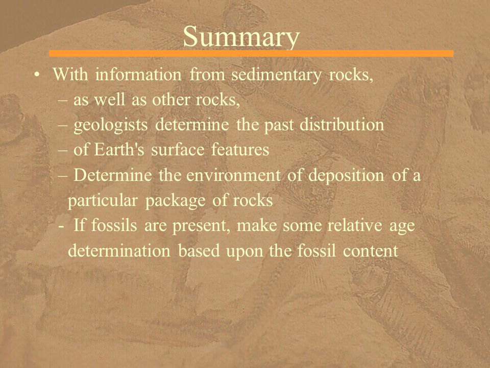 Summary With information from sedimentary rocks,