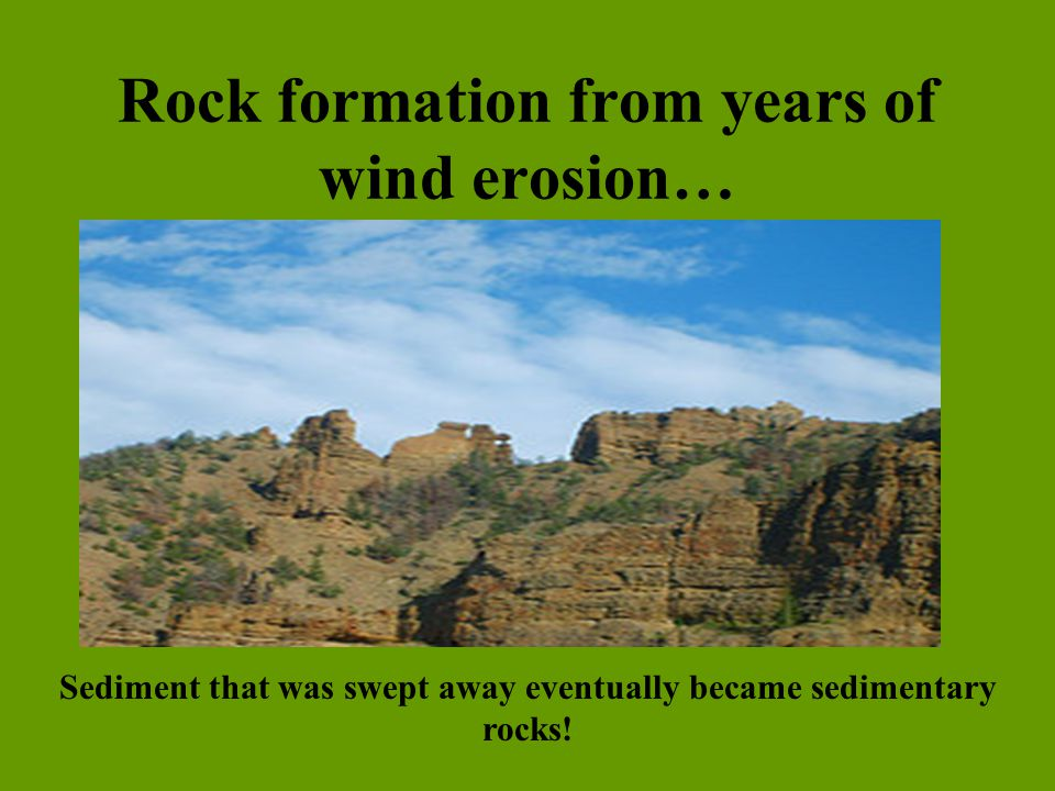 Rock formation from years of wind erosion…