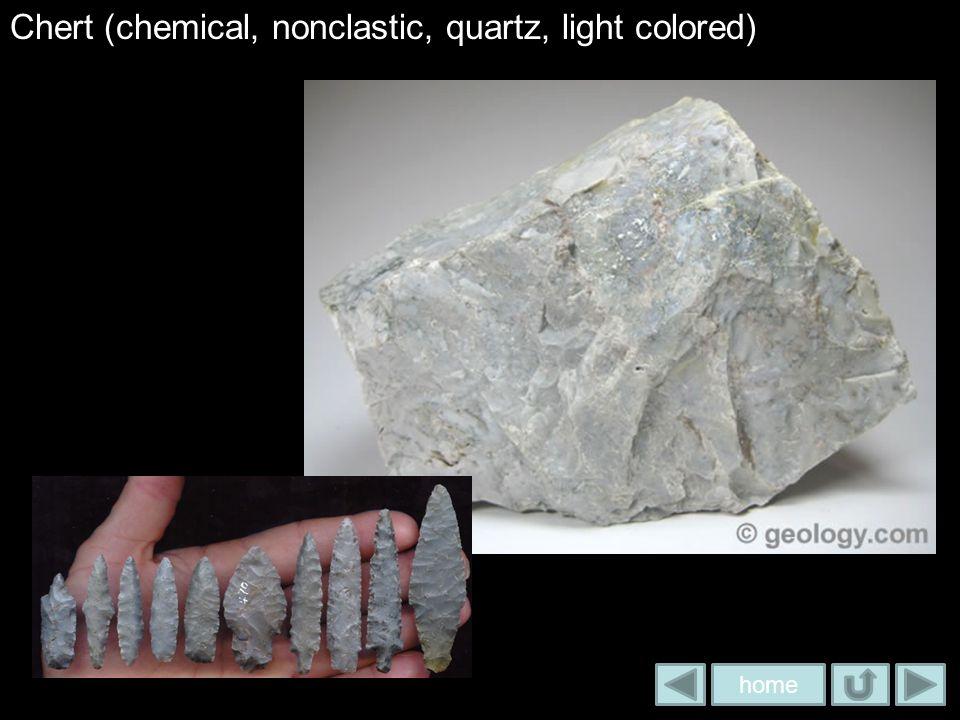 Chert (chemical, nonclastic, quartz, light colored)