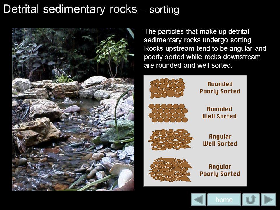 Detrital sedimentary rocks – sorting