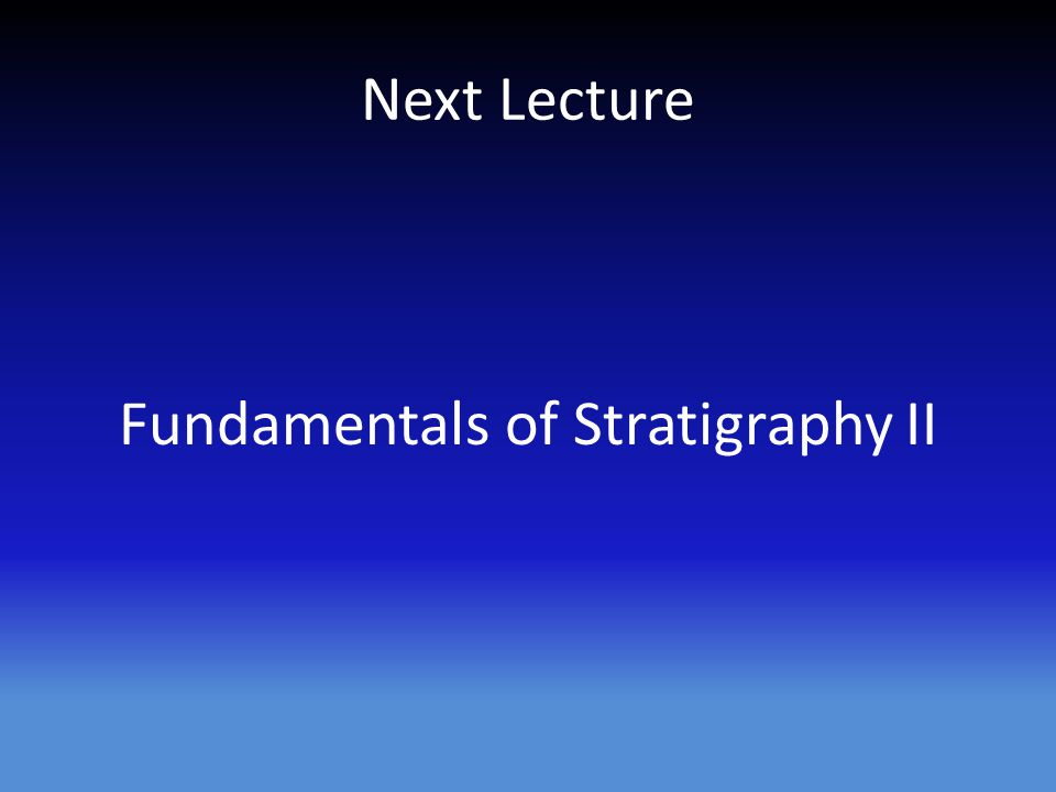 Fundamentals of Stratigraphy II