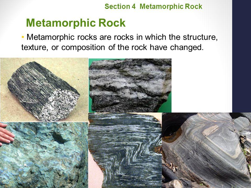 Section 4 Metamorphic Rock