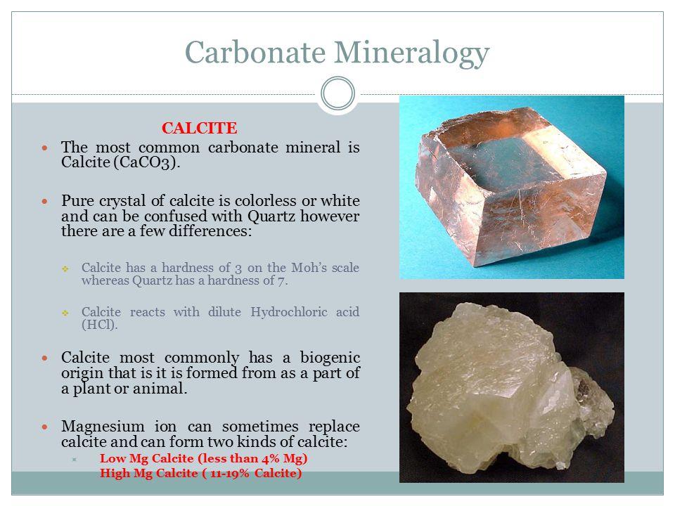 Carbonate Mineralogy CALCITE