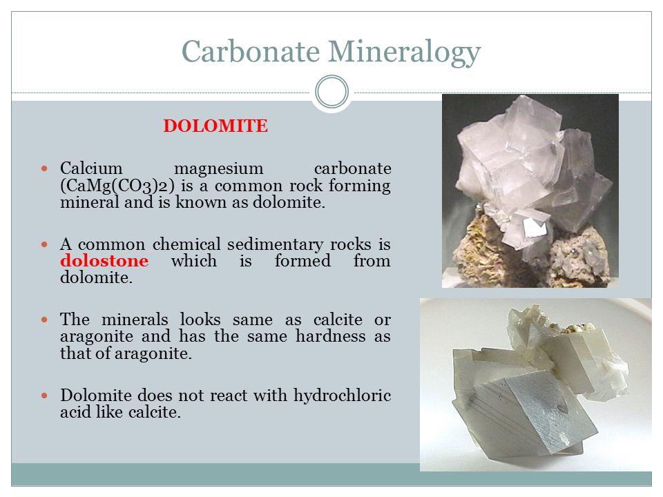 Carbonate Mineralogy DOLOMITE