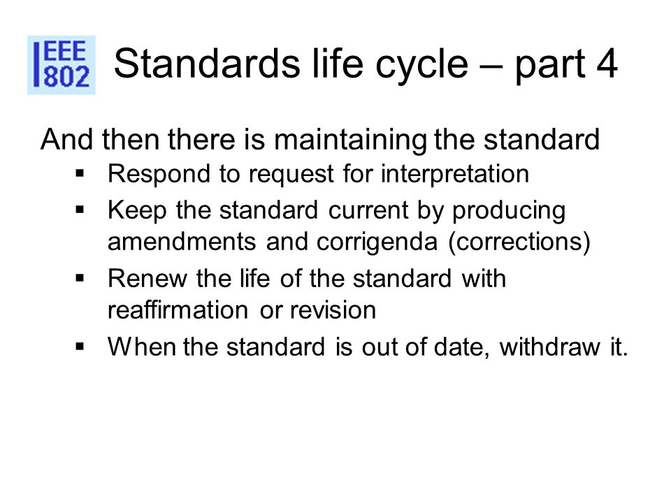 Standards life cycle – part 4