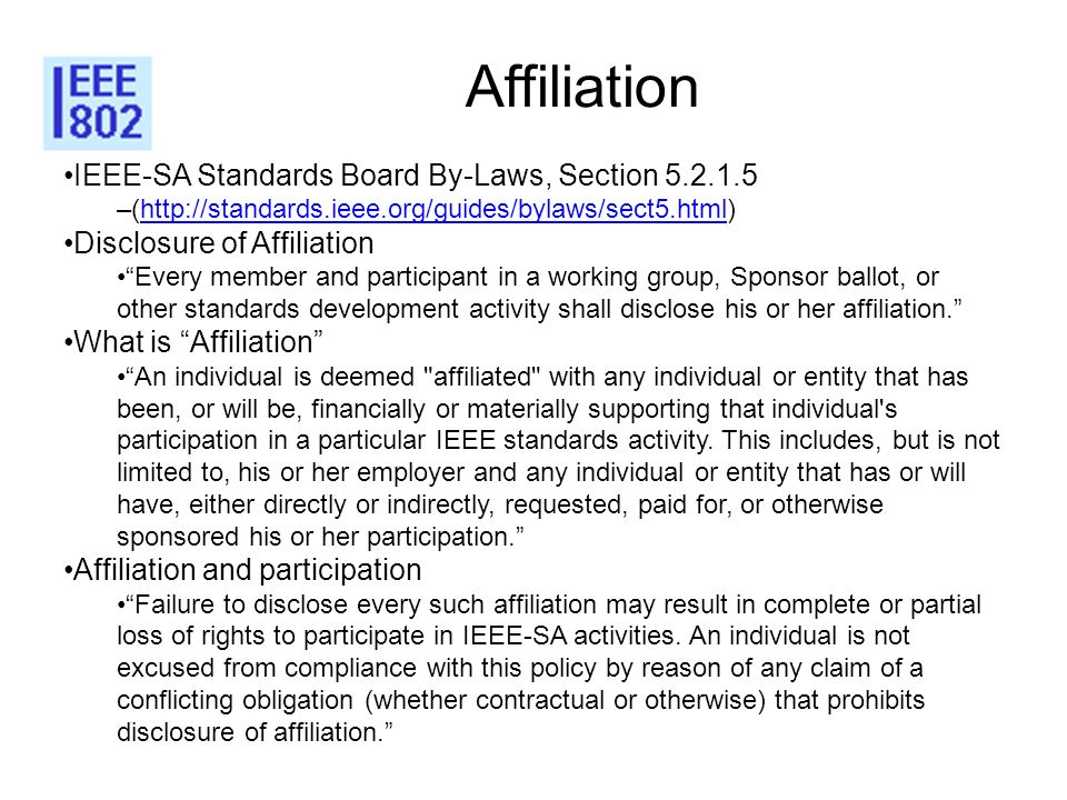 Affiliation IEEE-SA Standards Board By-Laws, Section 5.2.1.5