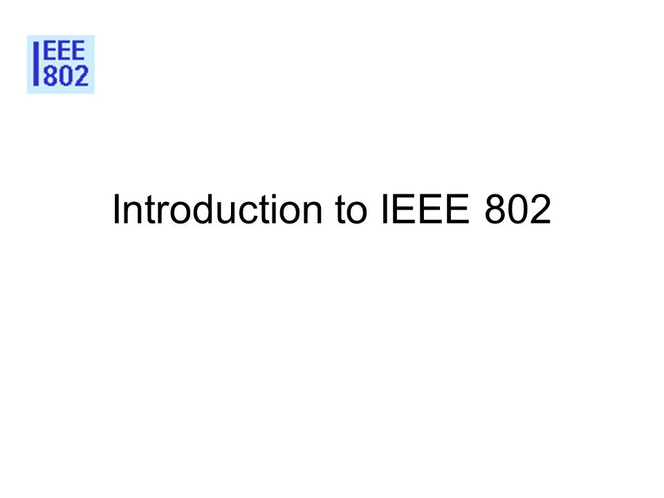 3 Introduction to IEEE 802 3