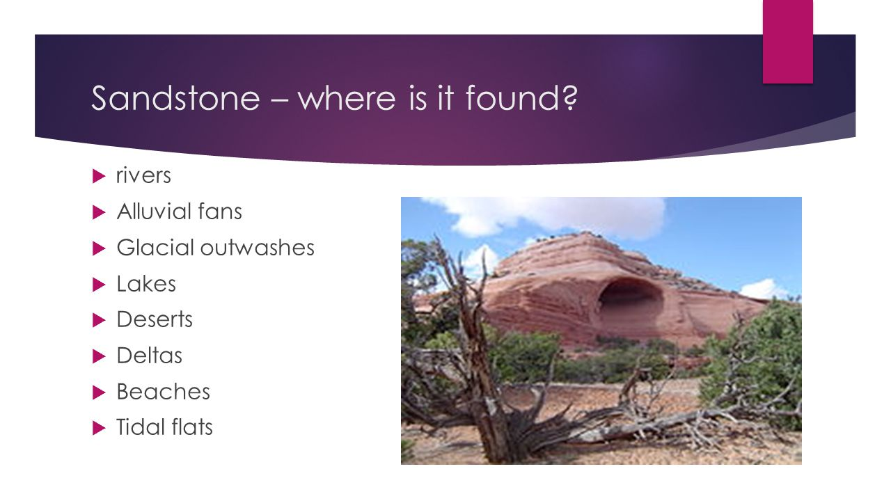 Sandstone – where is it found