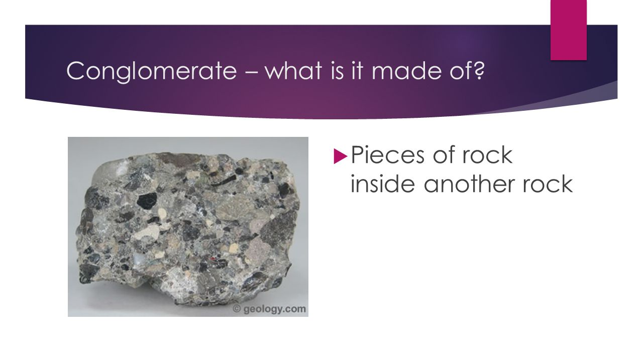 Conglomerate – what is it made of