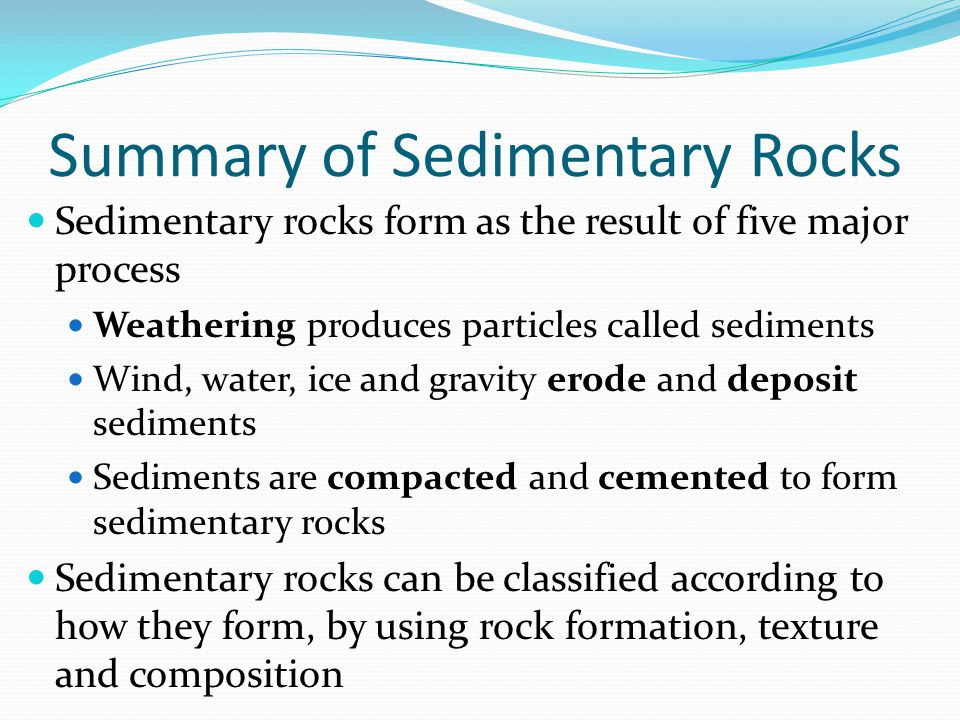 Summary of Sedimentary Rocks