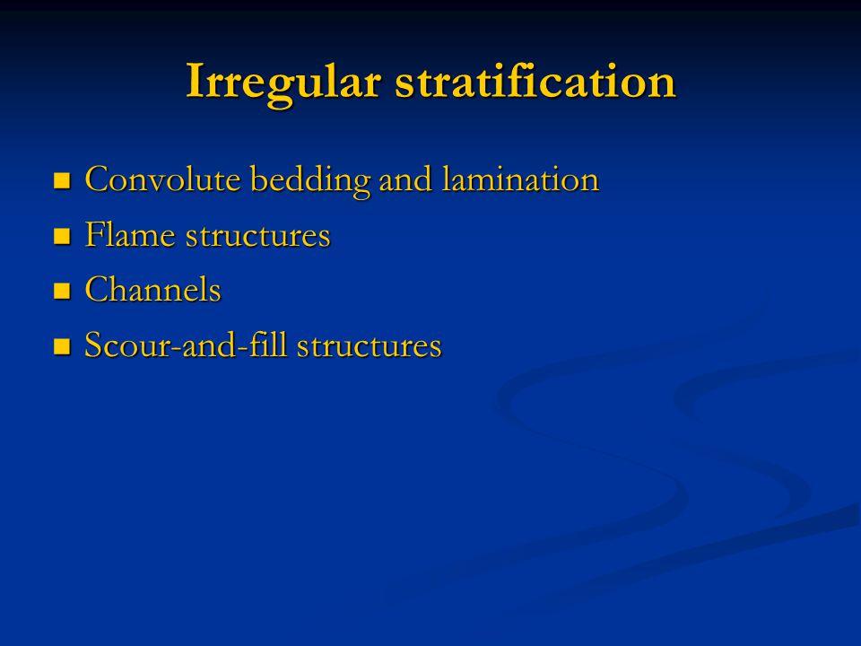Irregular stratification
