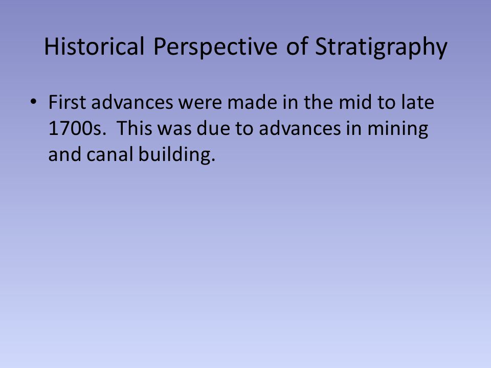 Historical Perspective of Stratigraphy