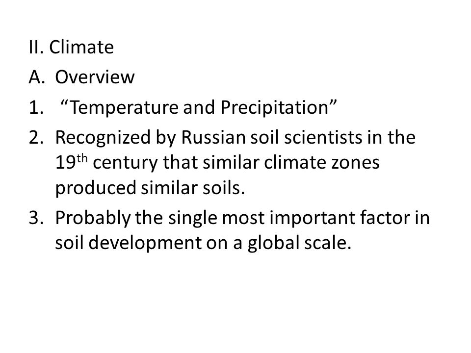 II. Climate Overview. Temperature and Precipitation