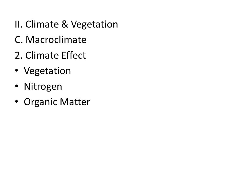 II. Climate & Vegetation