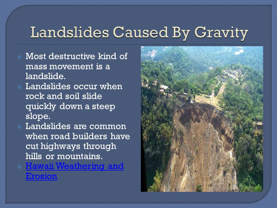 Landslides Caused By Gravity