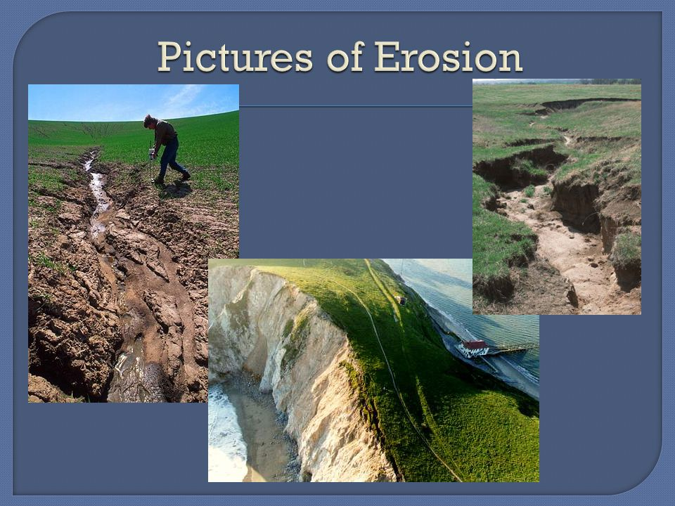 Pictures of Erosion