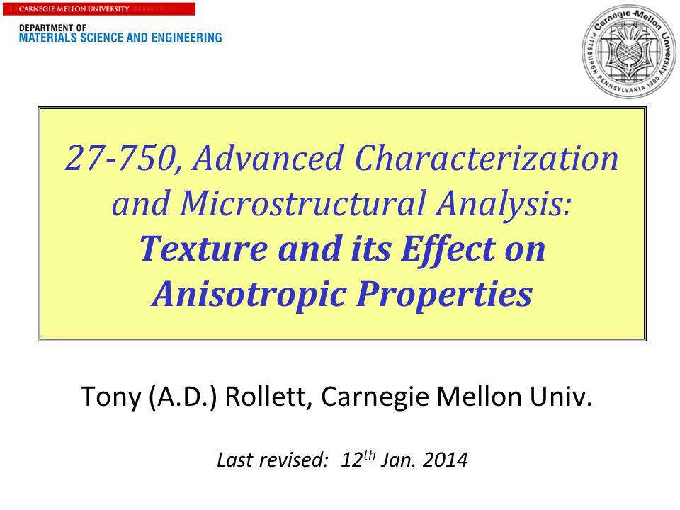 Tony (A.D.) Rollett, Carnegie Mellon Univ.