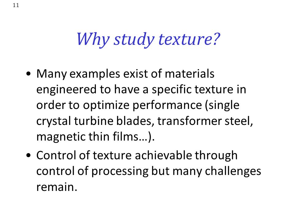 Why study texture