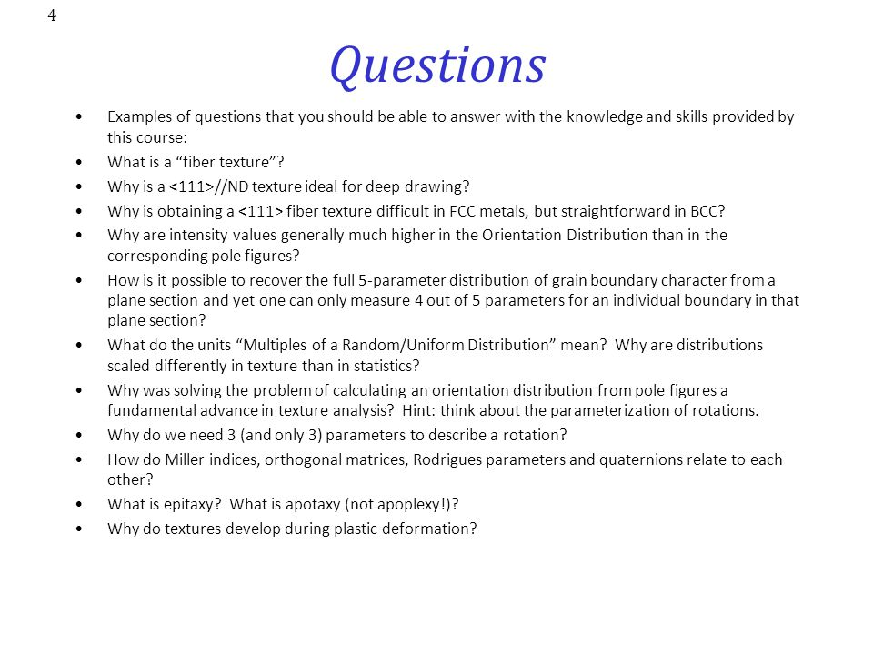 Questions Examples of questions that you should be able to answer with the knowledge and skills provided by this course: