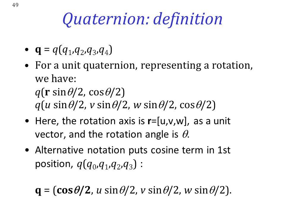 Quaternion: definition