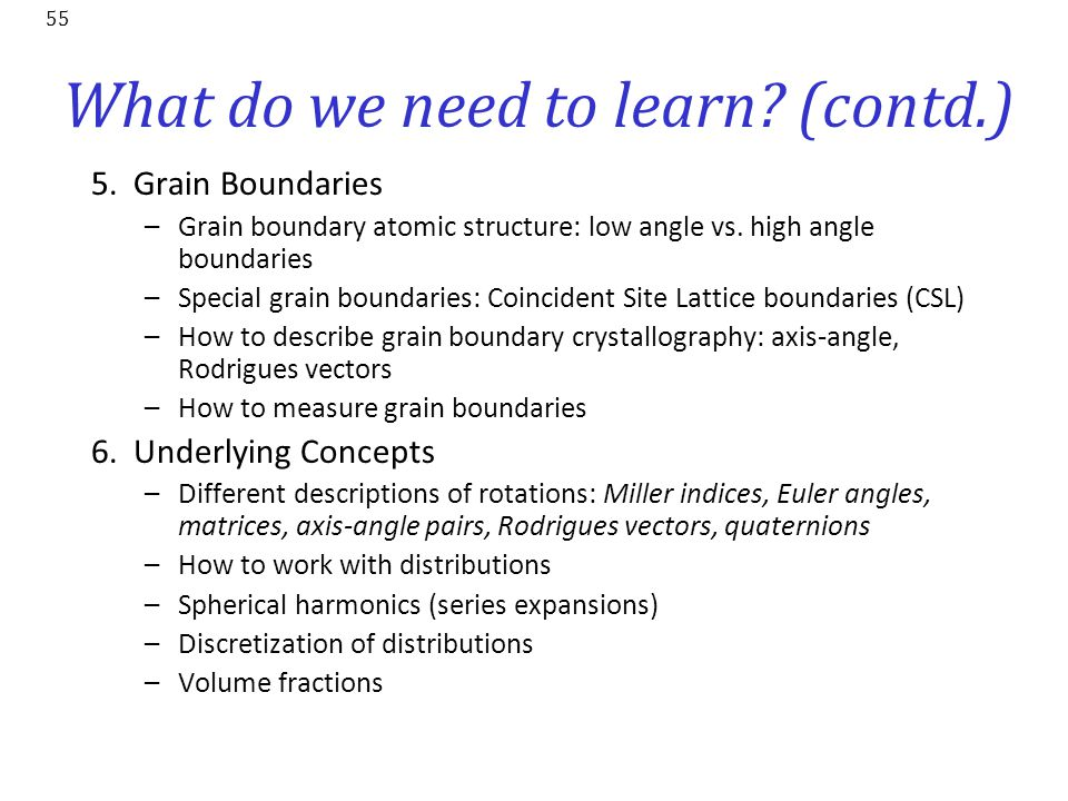 What do we need to learn (contd.)