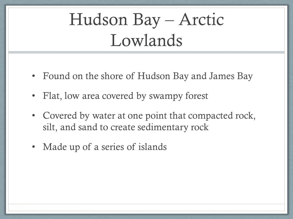 Hudson Bay – Arctic Lowlands