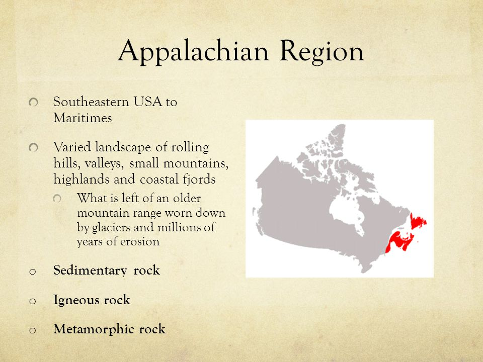 Appalachian Region Southeastern USA to Maritimes