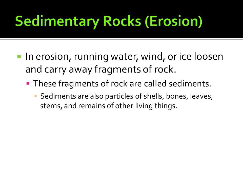 Sedimentary Rocks (Erosion)