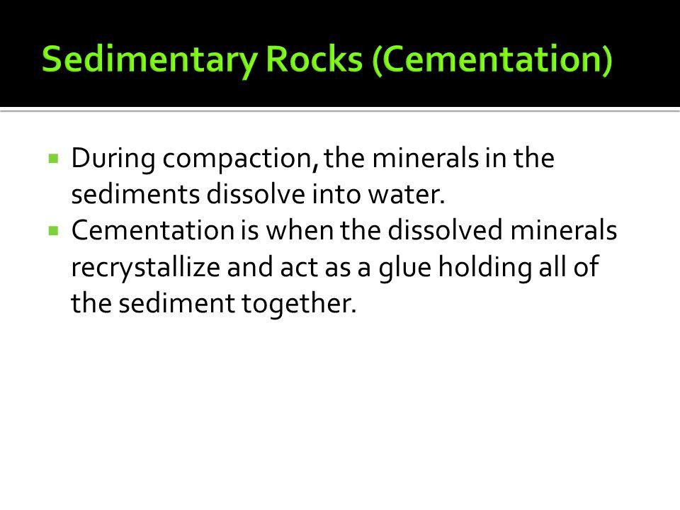 Sedimentary Rocks (Cementation)