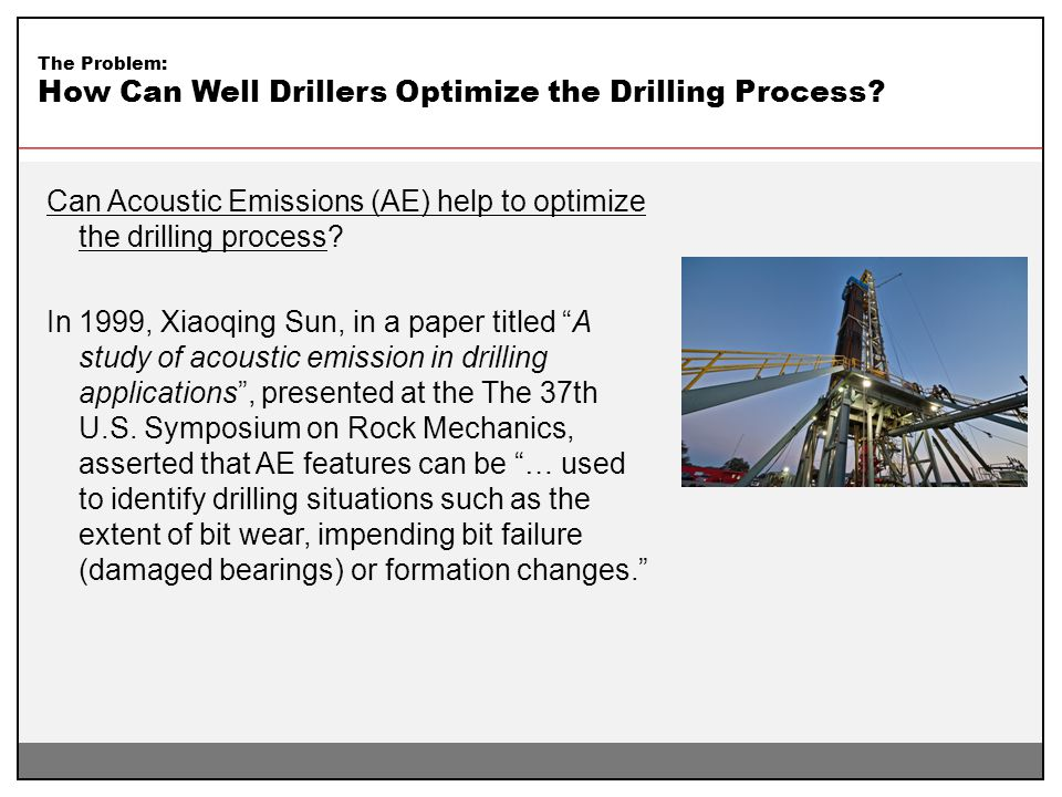 How Can Well Drillers Optimize the Drilling Process