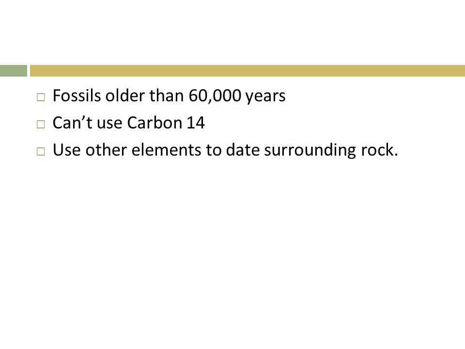 Fossils older than 60,000 years