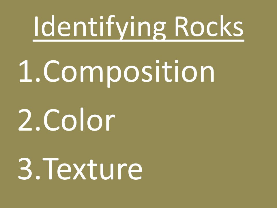 Identifying Rocks Composition Color Texture