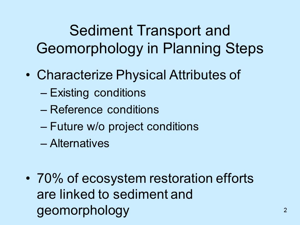 Sediment Transport and Geomorphology in Planning Steps
