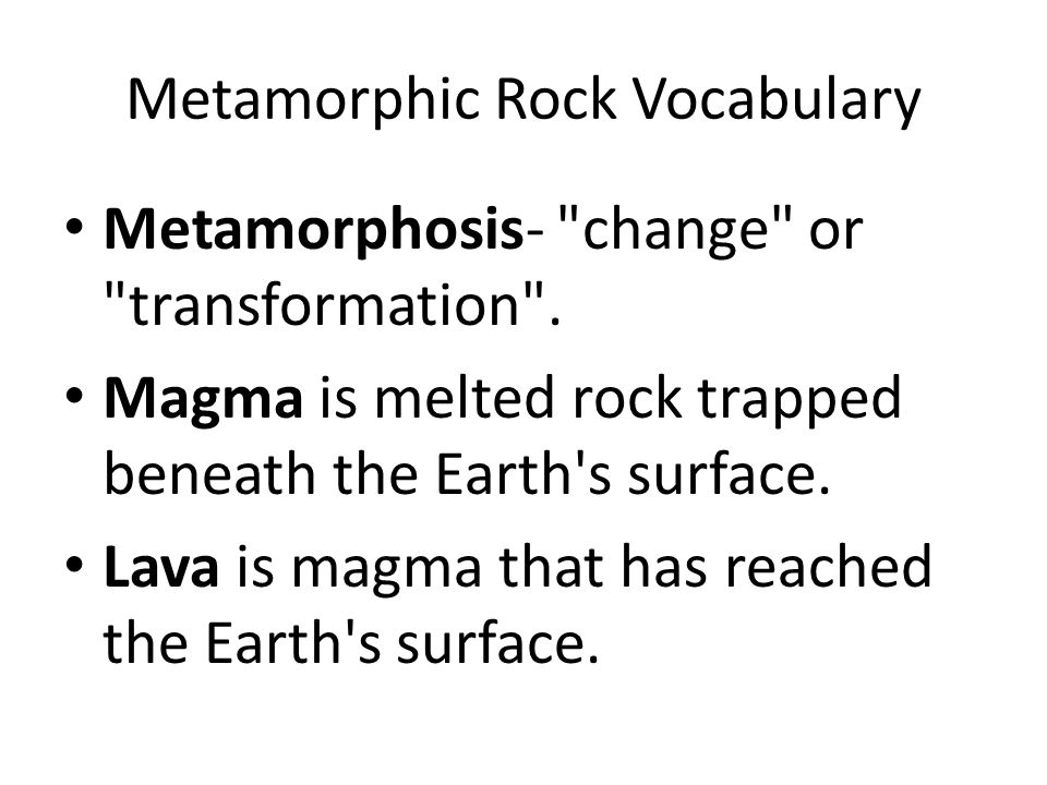 Metamorphic Rock Vocabulary