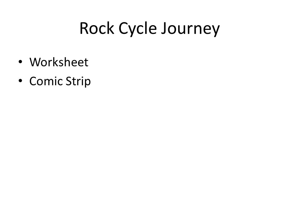 Rock Cycle Journey Worksheet Comic Strip
