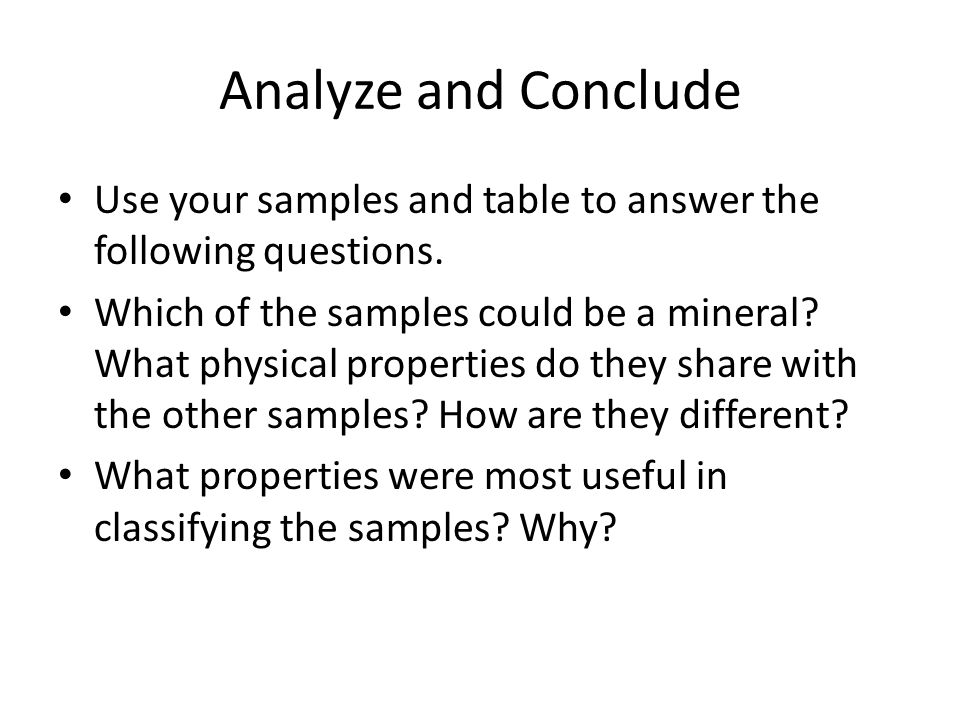 Analyze and Conclude Use your samples and table to answer the following questions.