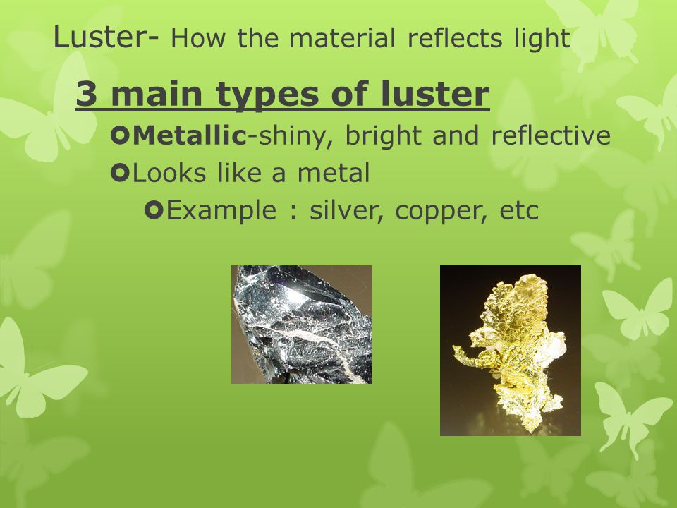 Luster- How the material reflects light