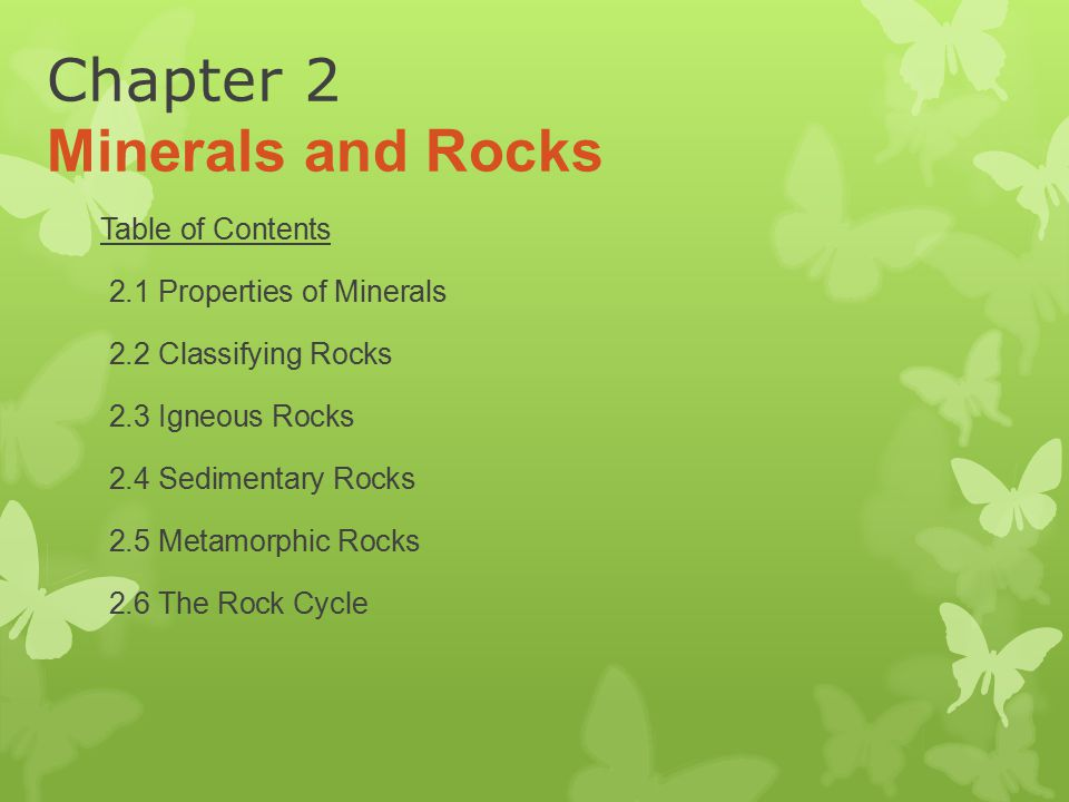 Chapter 2 Minerals and Rocks