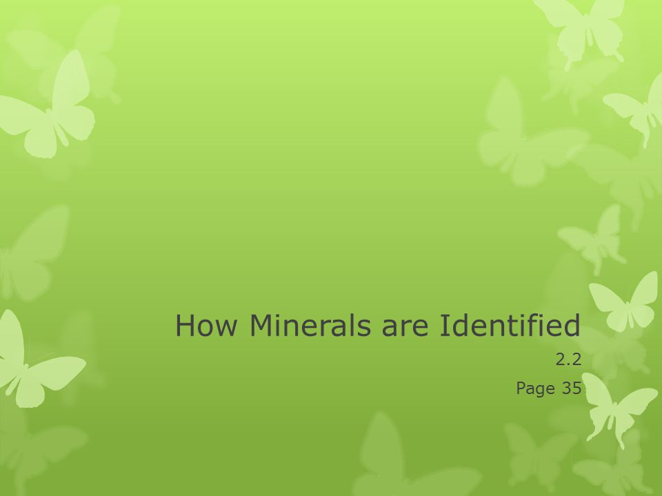 How Minerals are Identified