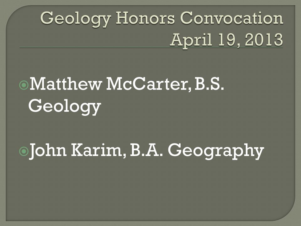 Geology Honors Convocation April 19, 2013