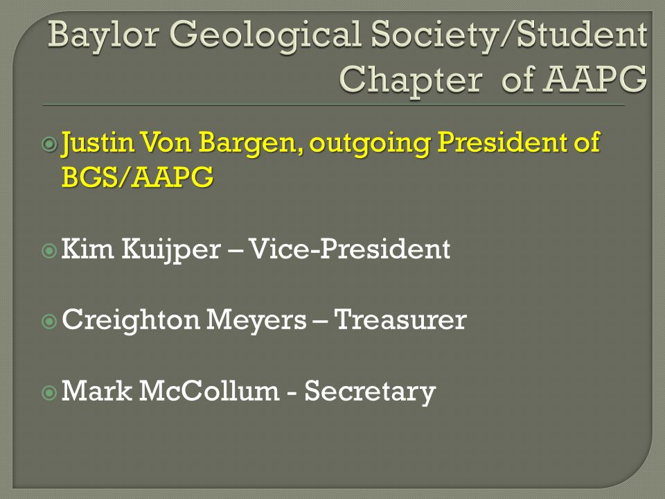 Baylor Geological Society/Student Chapter of AAPG