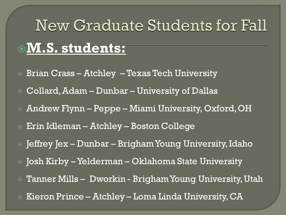 New Graduate Students for Fall