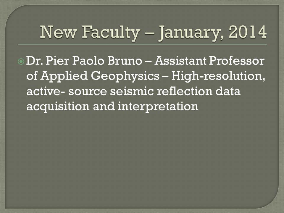 New Faculty – January, 2014